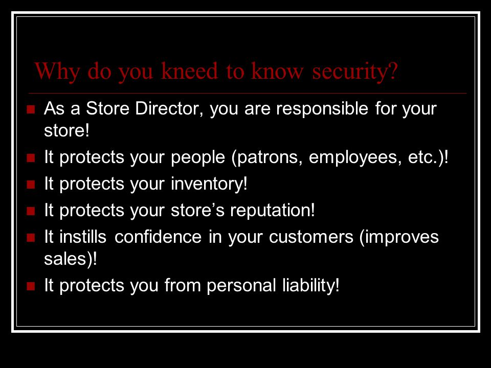 Why do you kneed to know security