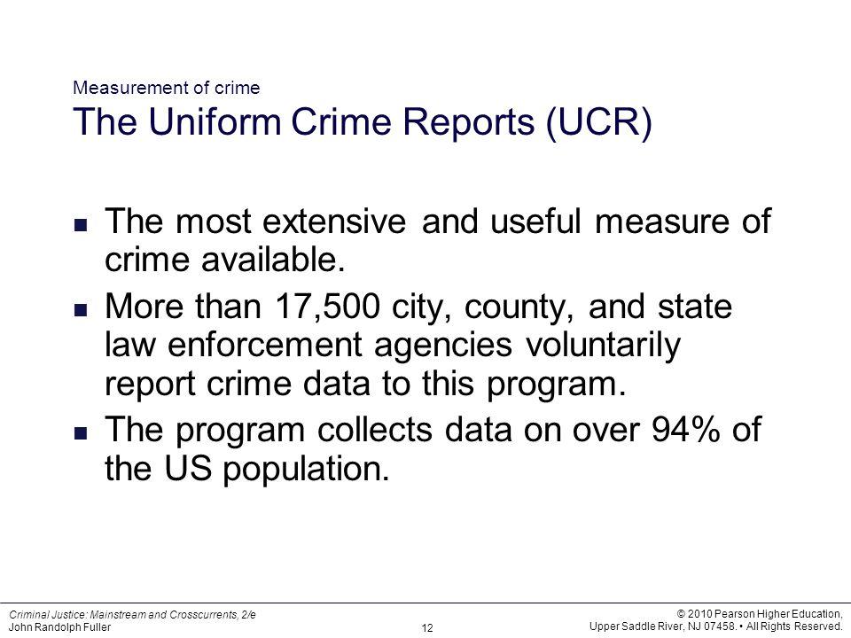 Measurement of crime The Uniform Crime Reports (UCR)