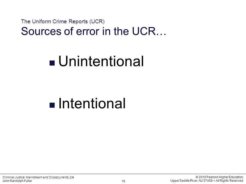 The Uniform Crime Reports (UCR) Sources of error in the UCR…