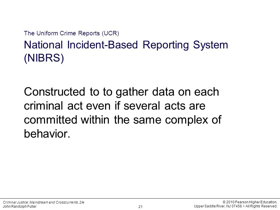 The Uniform Crime Reports (UCR) National Incident-Based Reporting System (NIBRS)