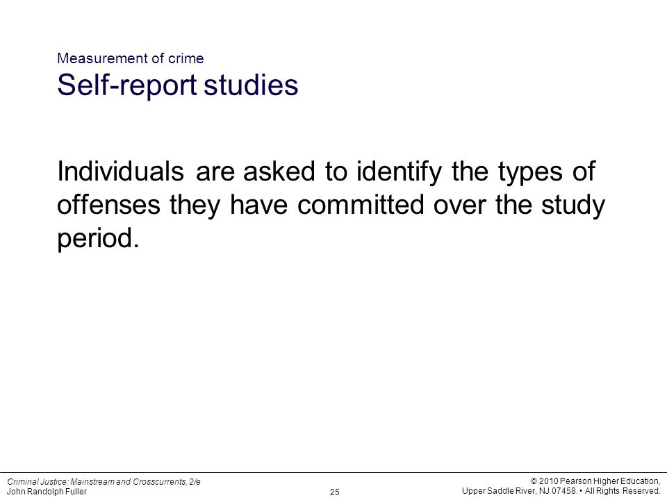 Measurement of crime Self-report studies
