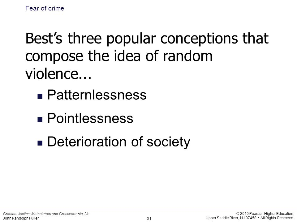Fear of crime Best's three popular conceptions that compose the idea of random violence... Patternlessness.
