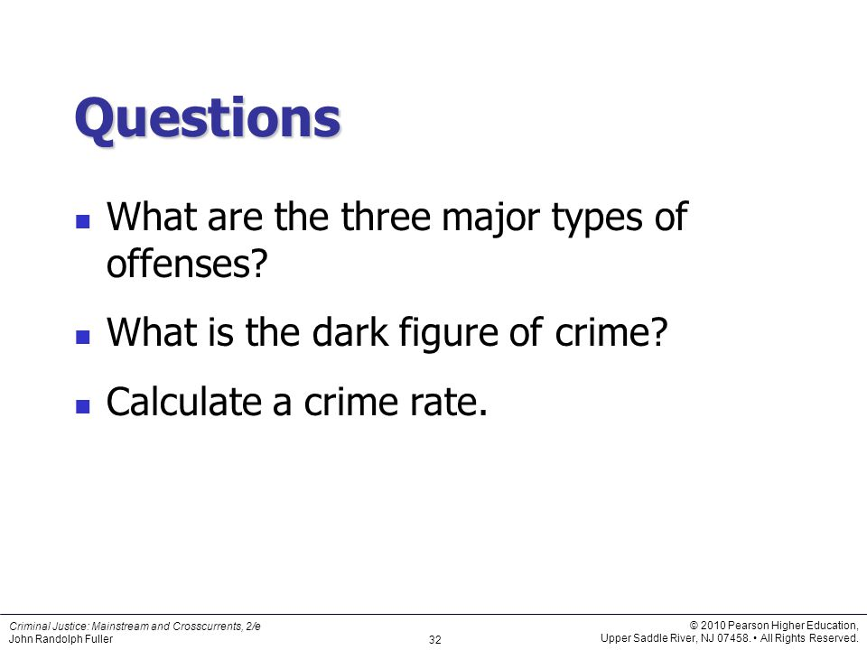 Questions What are the three major types of offenses