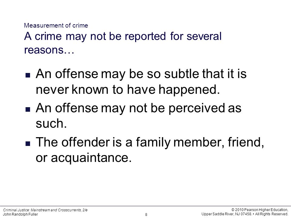 Measurement of crime A crime may not be reported for several reasons…