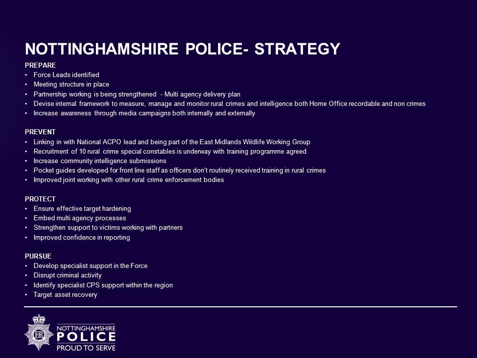 NOTTINGHAMSHIRE POLICE- STRATEGY