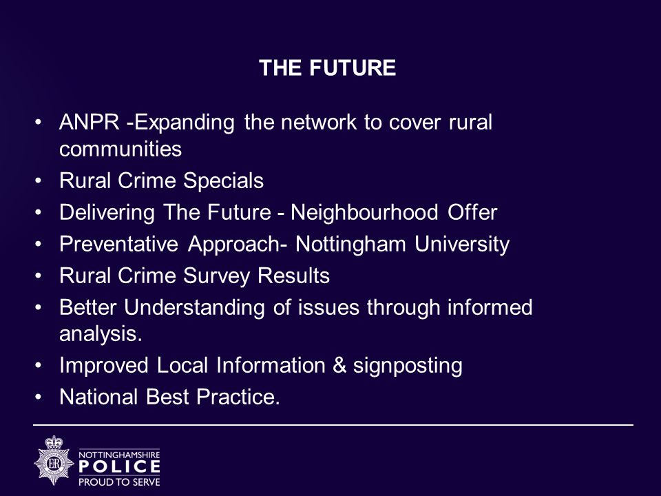 THE FUTURE ANPR -Expanding the network to cover rural communities. Rural Crime Specials. Delivering The Future - Neighbourhood Offer.