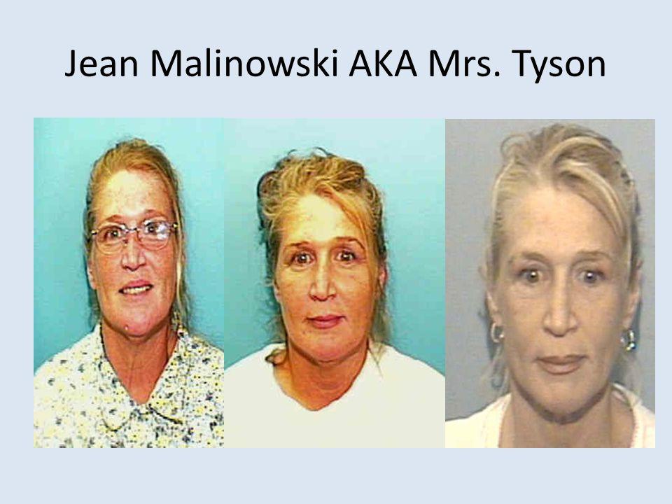 Jean Malinowski AKA Mrs. Tyson