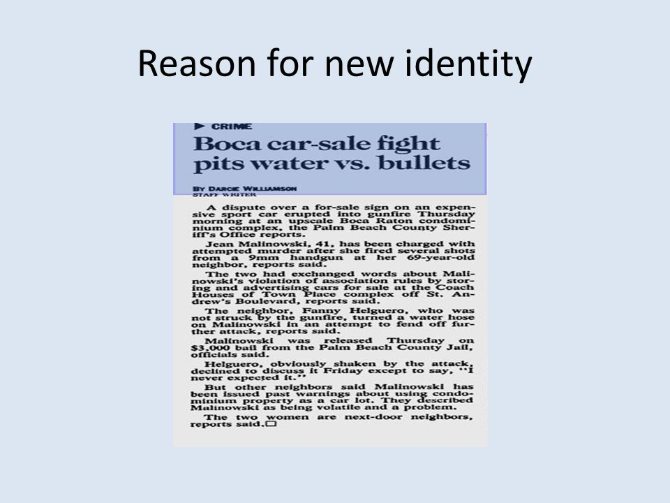 Reason for new identity
