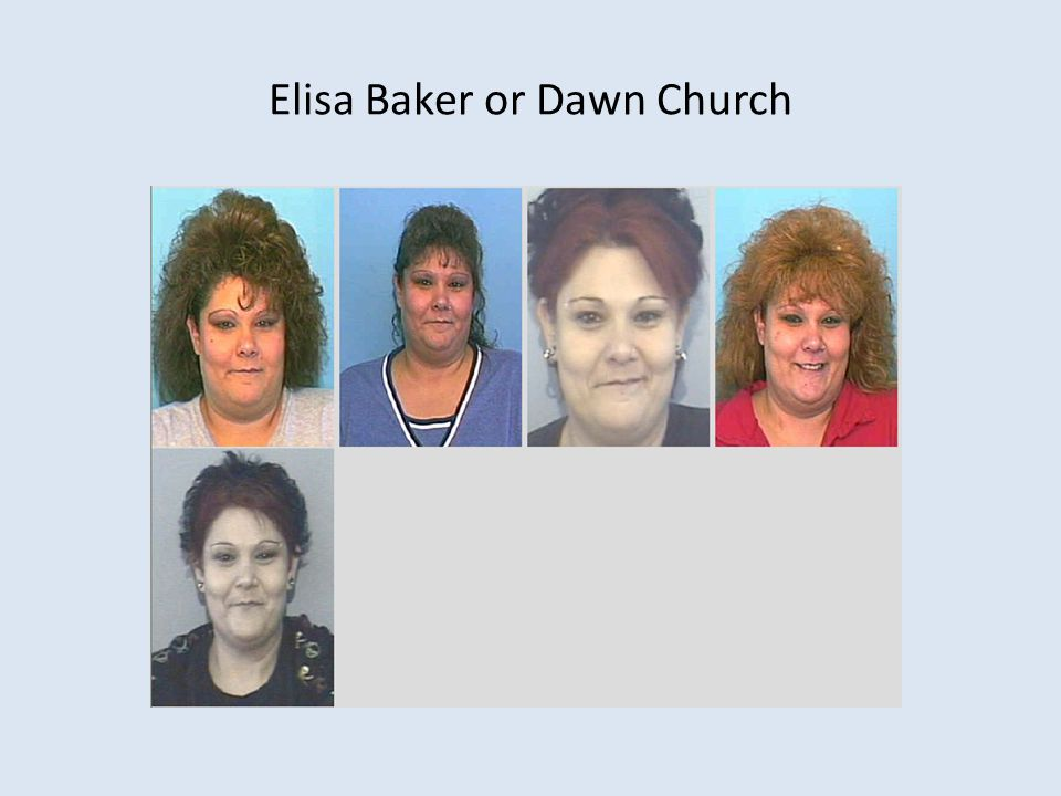 Elisa Baker or Dawn Church