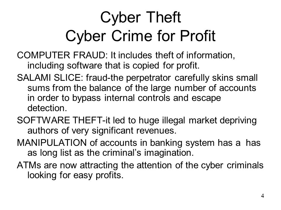 Cyber Theft Cyber Crime for Profit