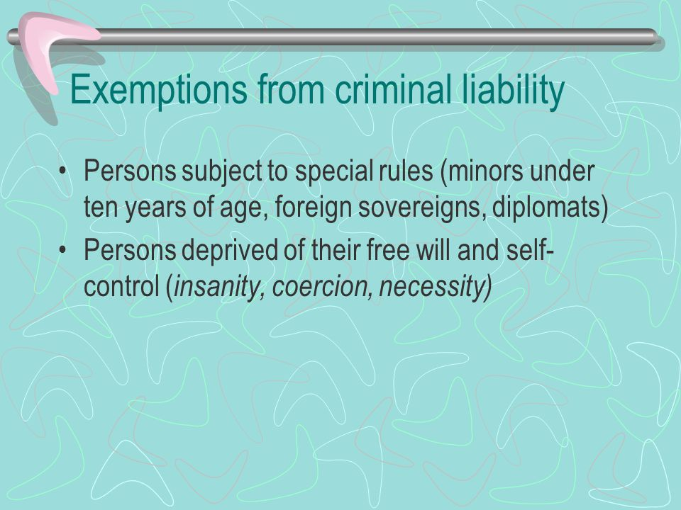Exemptions from criminal liability