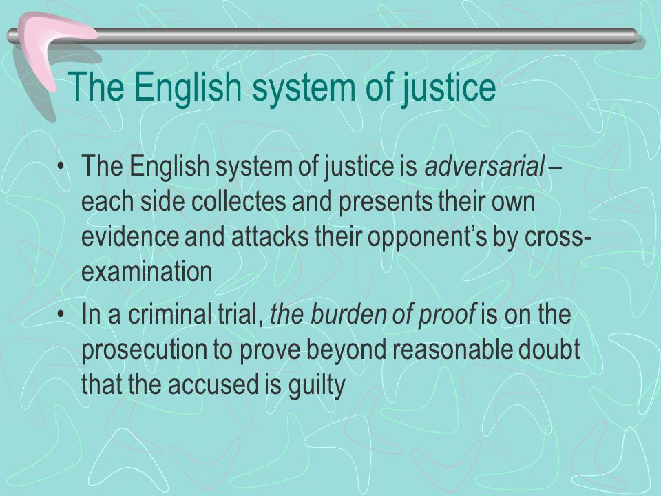 The English system of justice