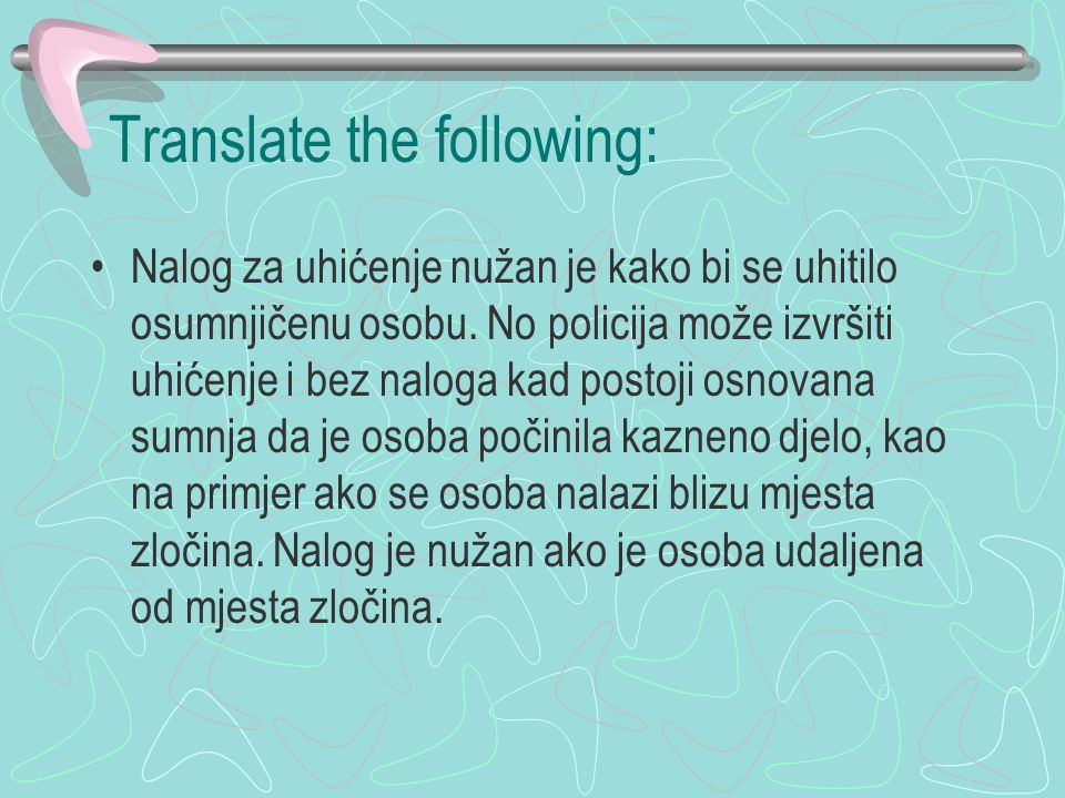 Translate the following: