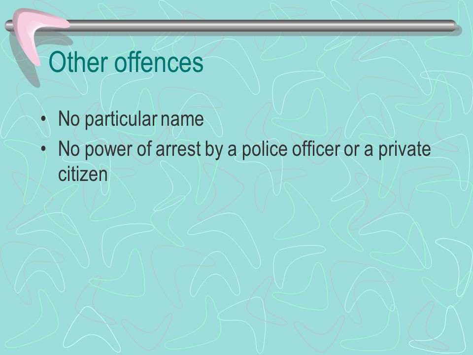 Other offences No particular name