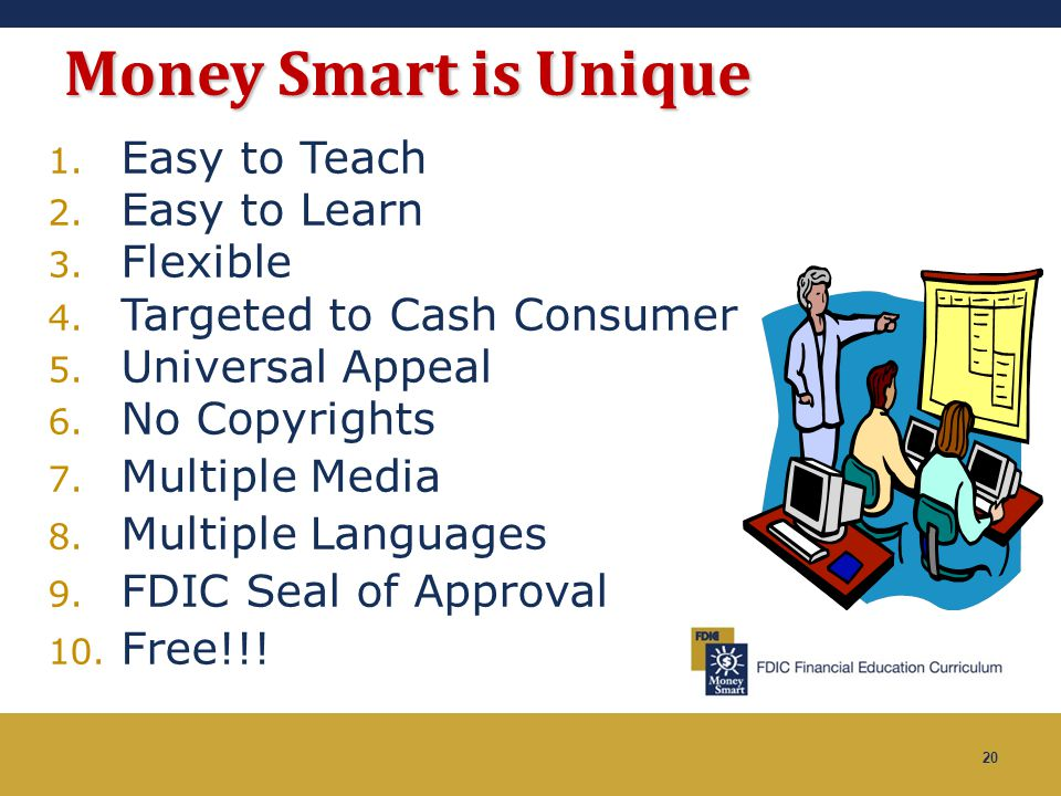Money Smart is Unique Easy to Teach Easy to Learn Flexible