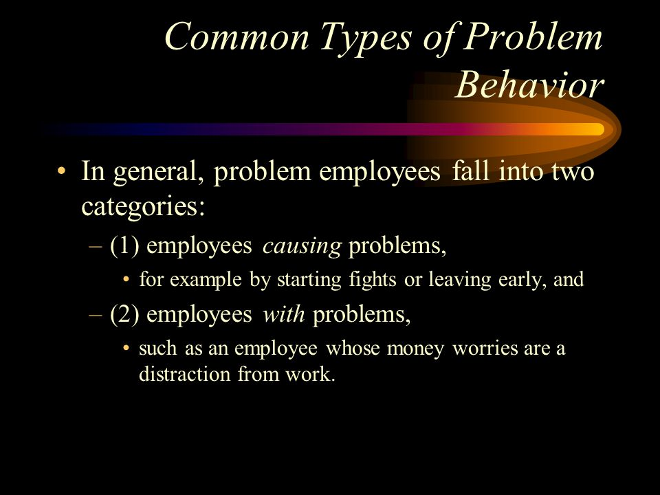 Common Types of Problem Behavior