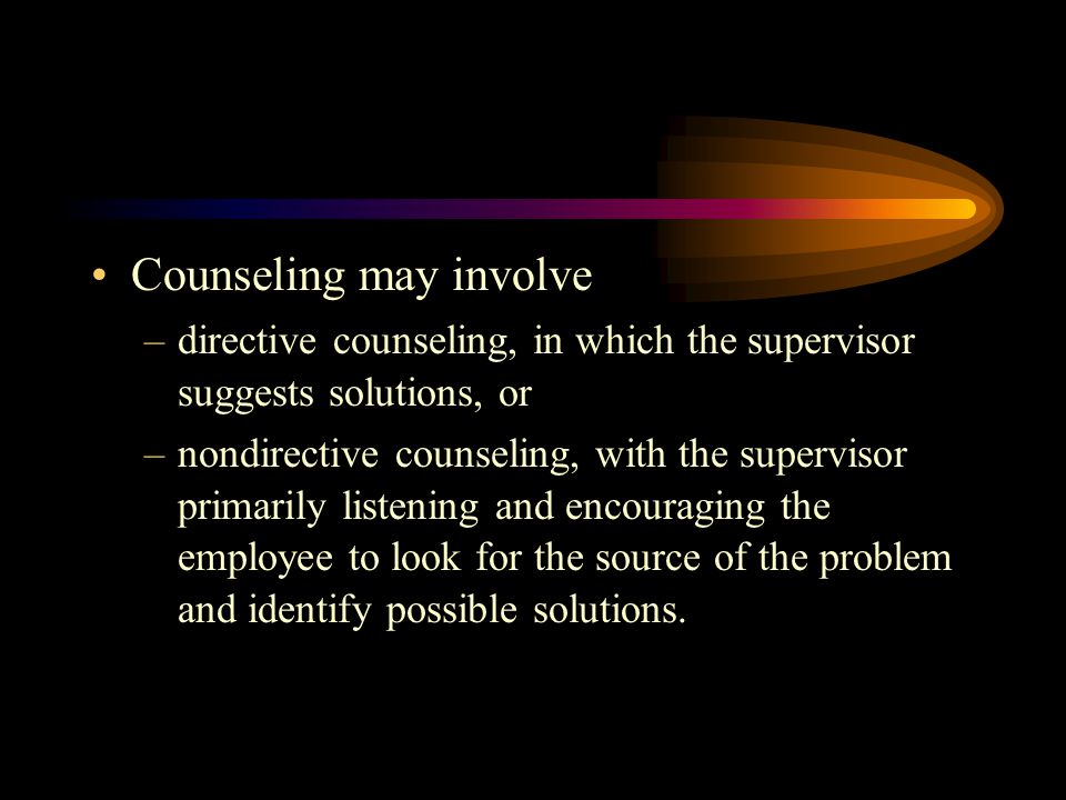 Counseling may involve