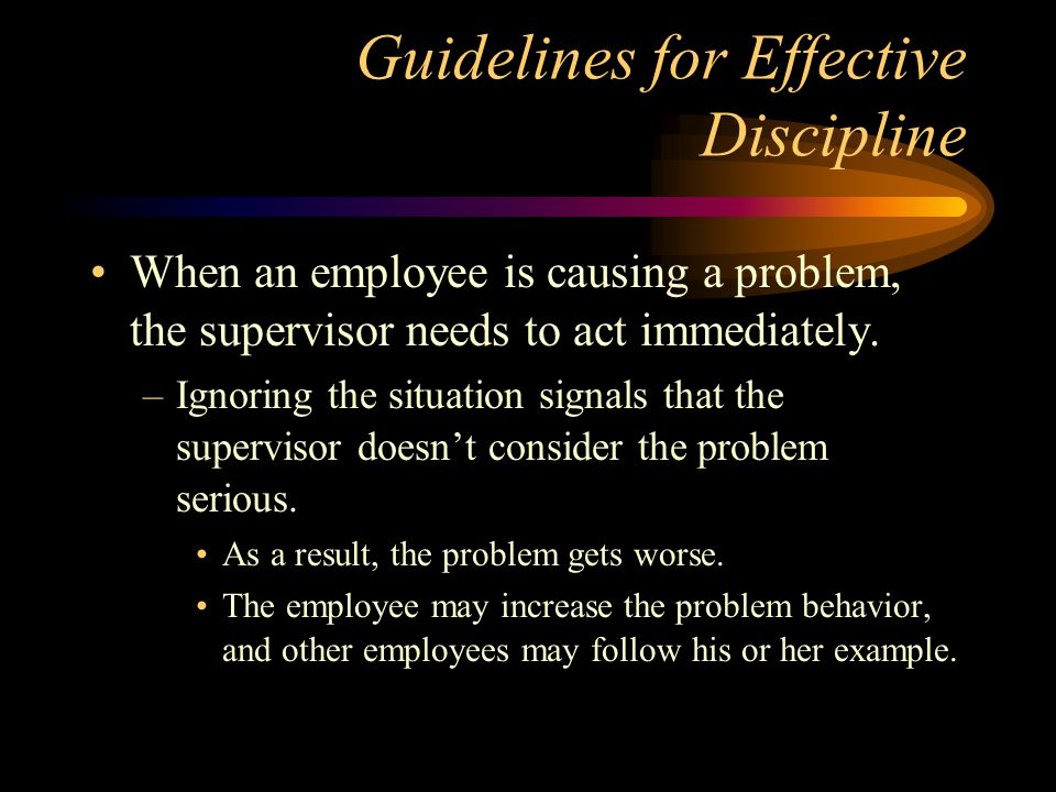 Guidelines for Effective Discipline