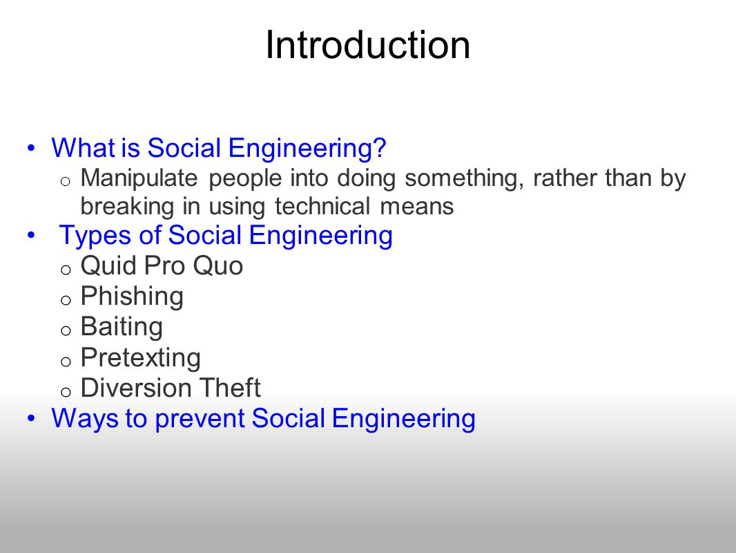 Introduction What is Social Engineering Types of Social Engineering