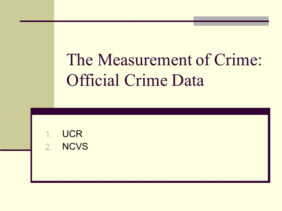The Measurement of Crime: Official Crime Data