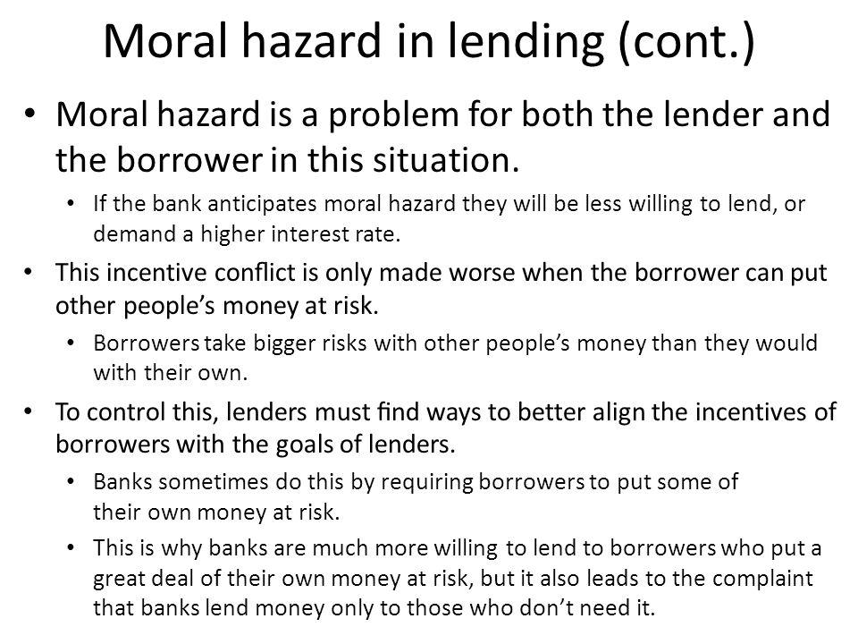 Moral hazard in lending (cont.)