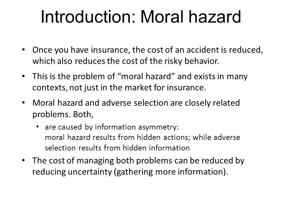 Introduction: Moral hazard