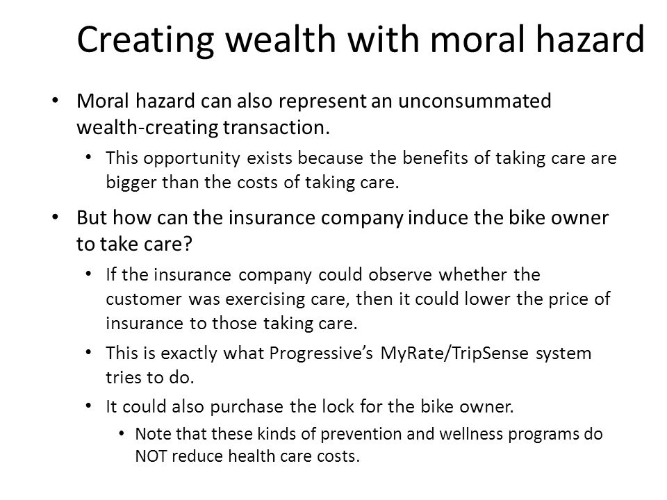 Creating wealth with moral hazard