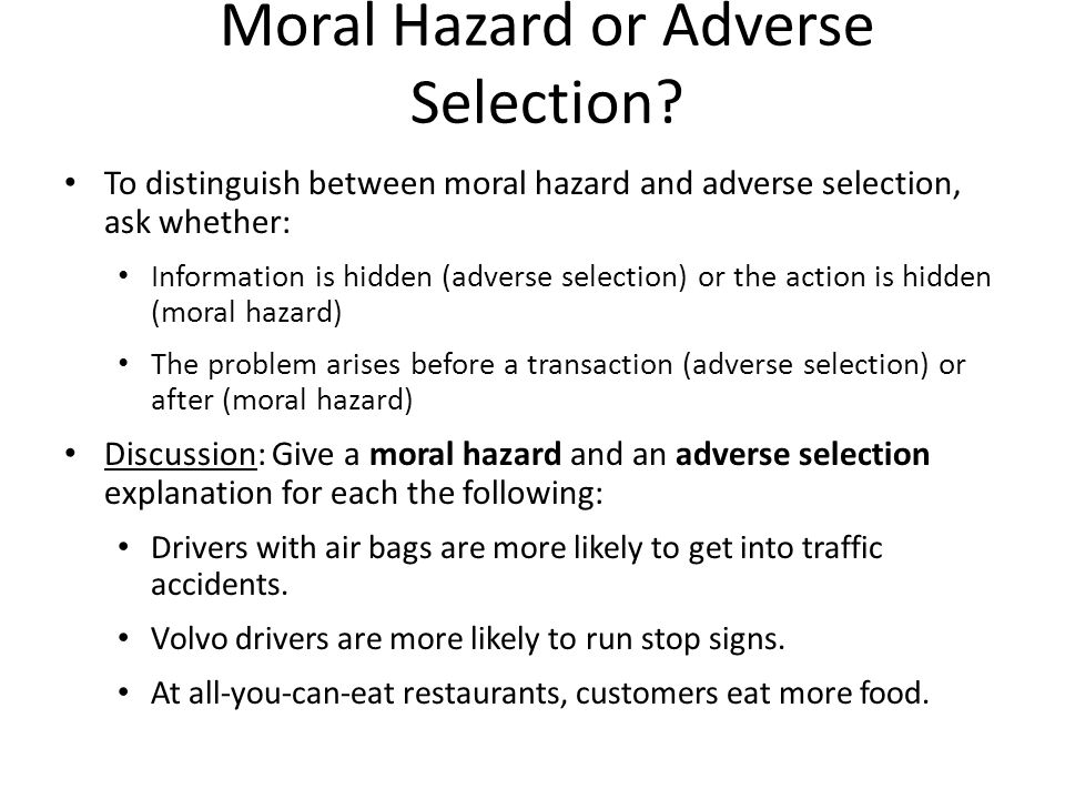 Moral Hazard or Adverse Selection