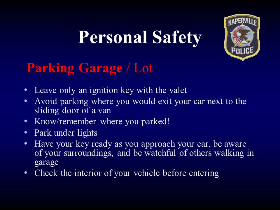 Personal Safety Parking Garage / Lot
