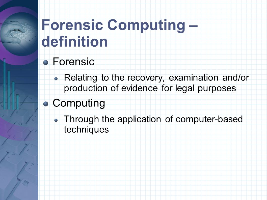 Forensic Computing – definition