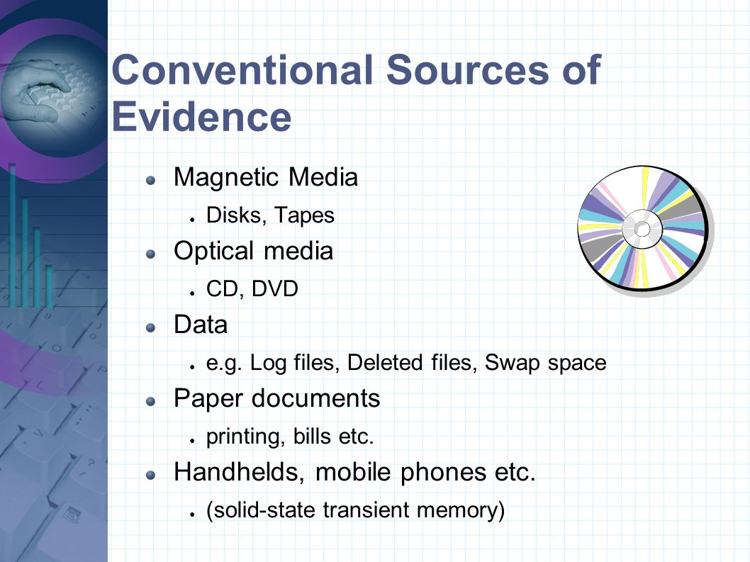 Conventional Sources of Evidence
