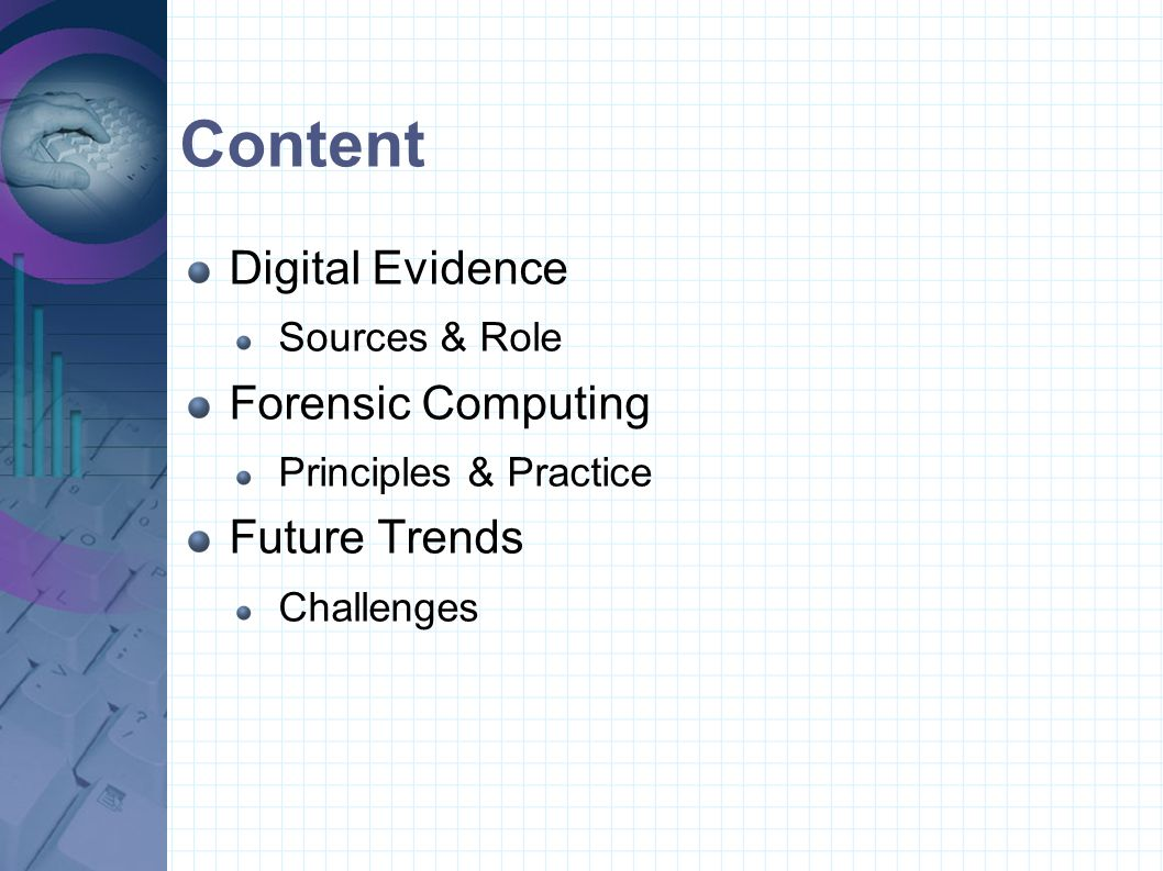 Content Digital Evidence Forensic Computing Future Trends