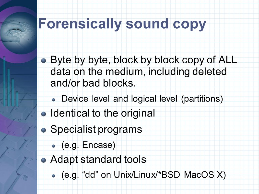Forensically sound copy