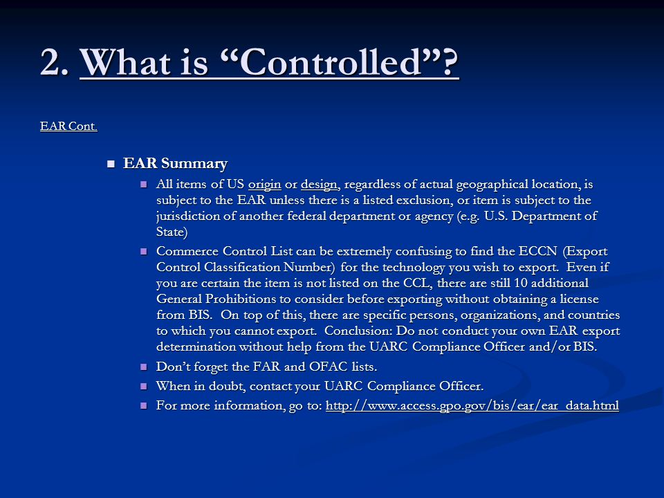 2. What is Controlled EAR Summary