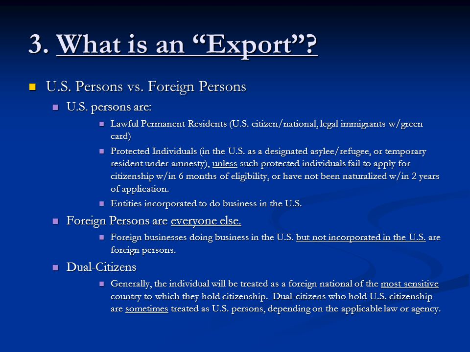 3. What is an Export U.S. Persons vs. Foreign Persons