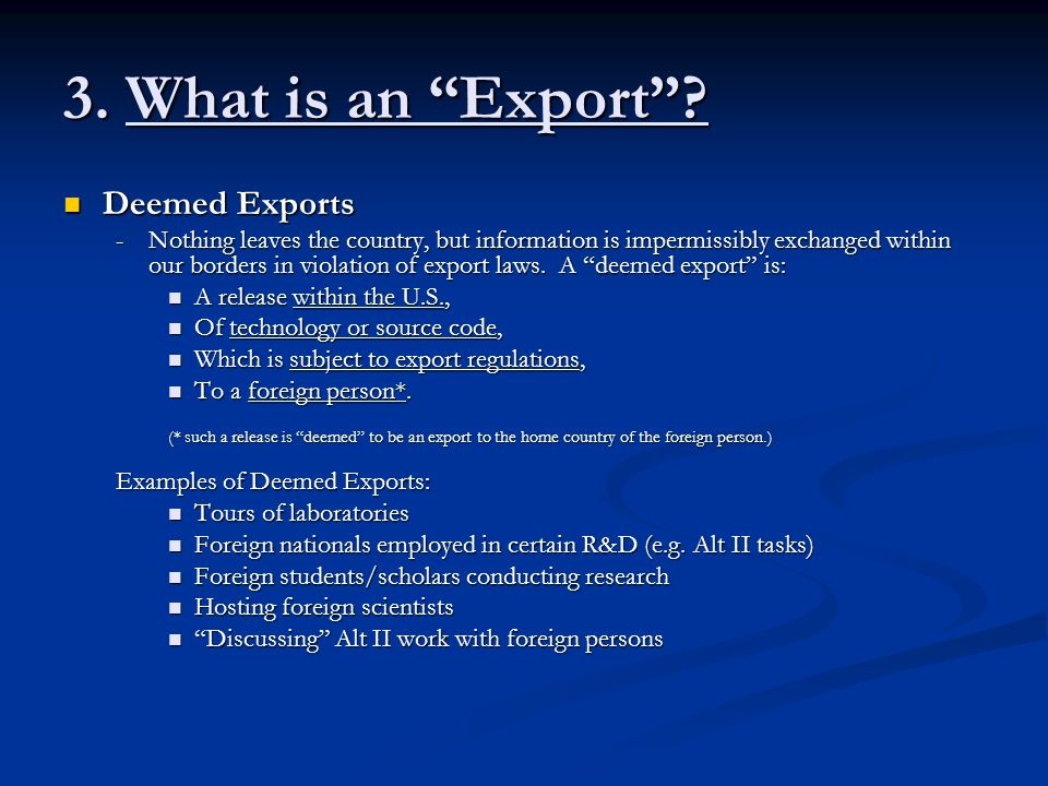 3. What is an Export Deemed Exports