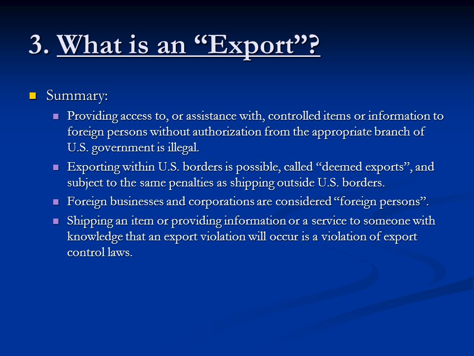 3. What is an Export Summary: