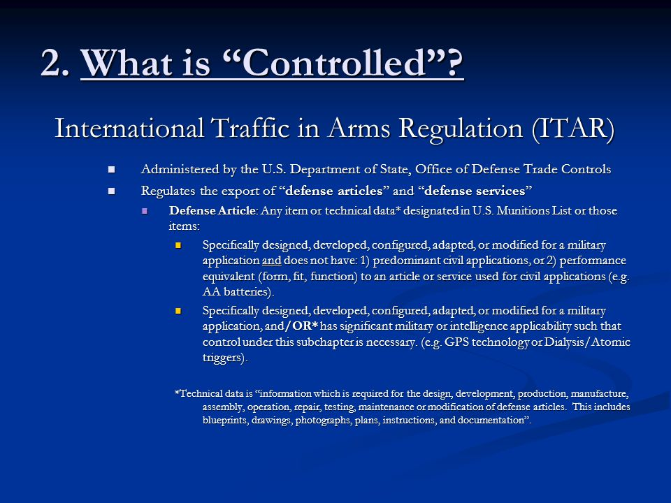 International Traffic in Arms Regulation (ITAR)