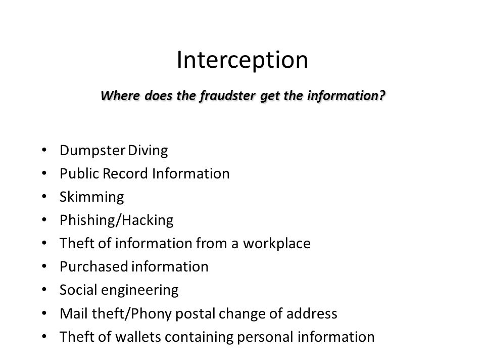 Interception Where does the fraudster get the information