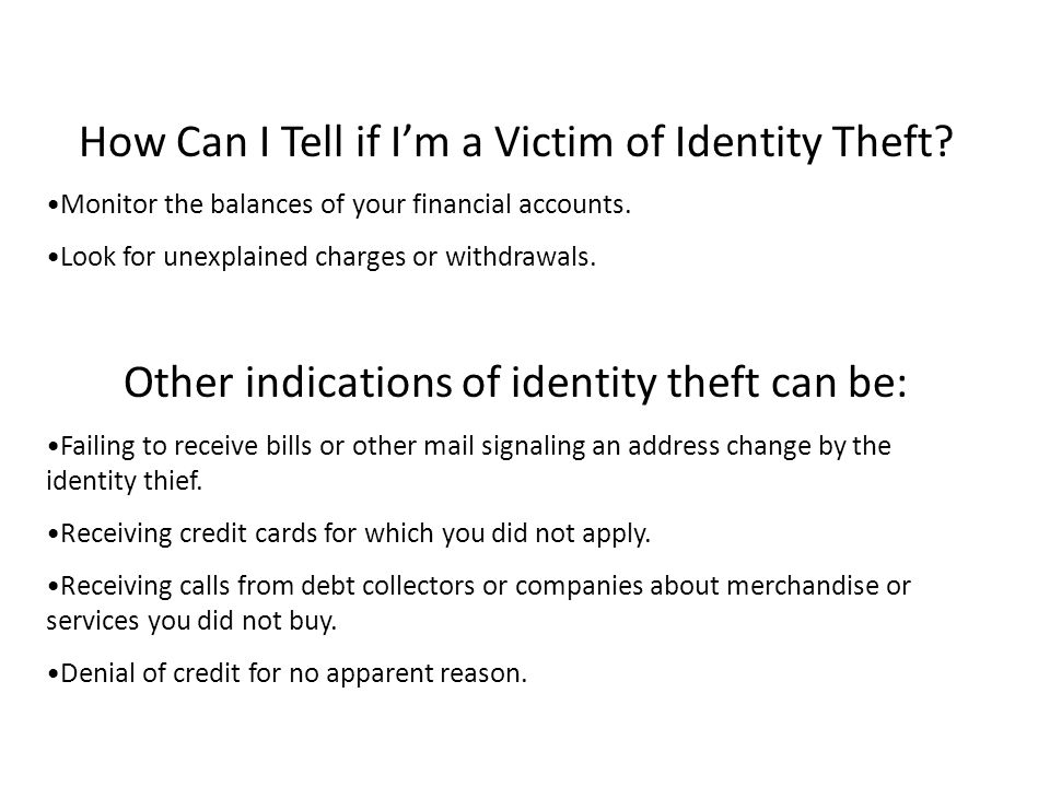 How Can I Tell if I'm a Victim of Identity Theft