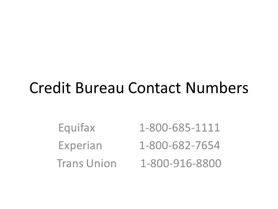 Credit Bureau Contact Numbers