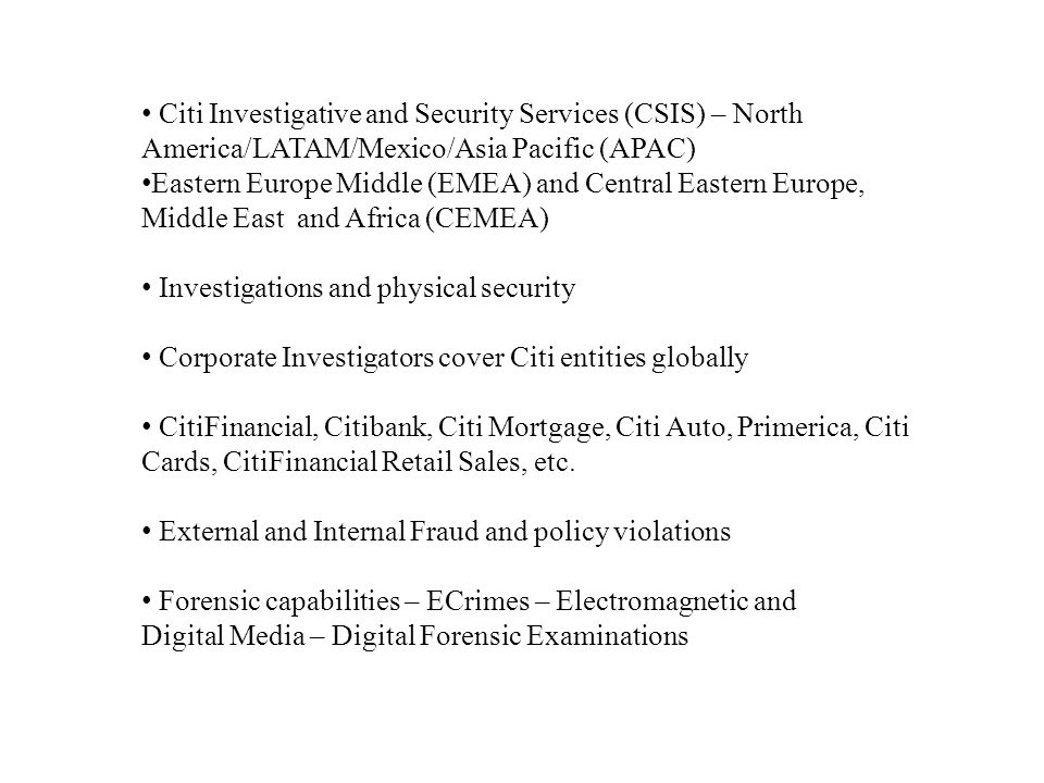 Citi Investigative and Security Services (CSIS) – North America/LATAM/Mexico/Asia Pacific (APAC)