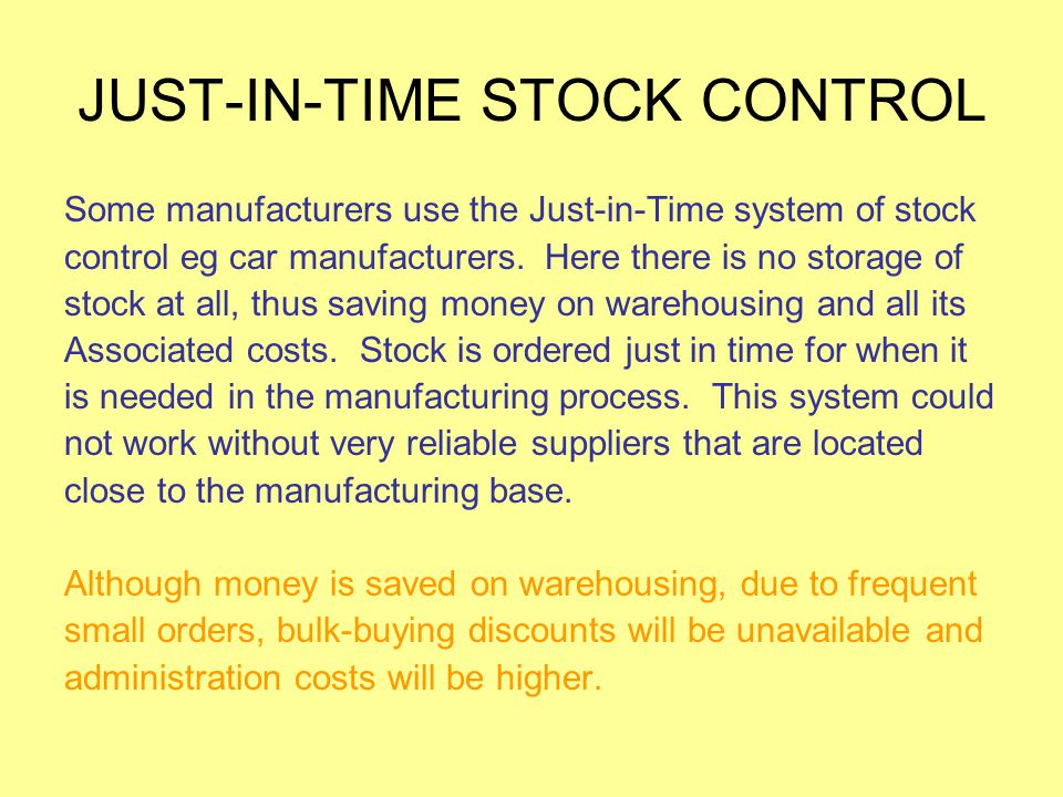 JUST-IN-TIME STOCK CONTROL