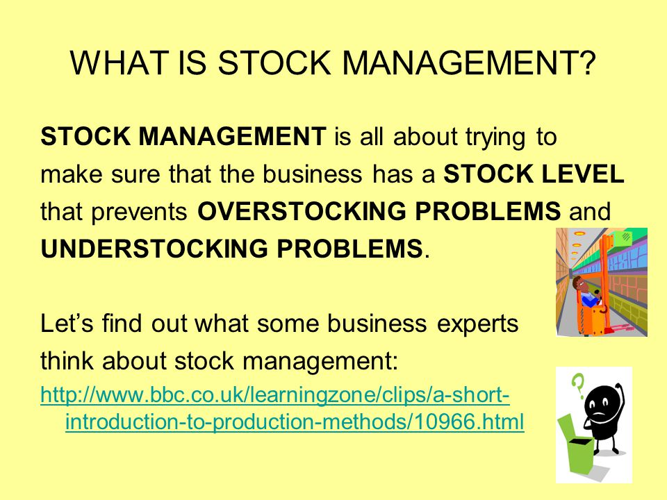 WHAT IS STOCK MANAGEMENT