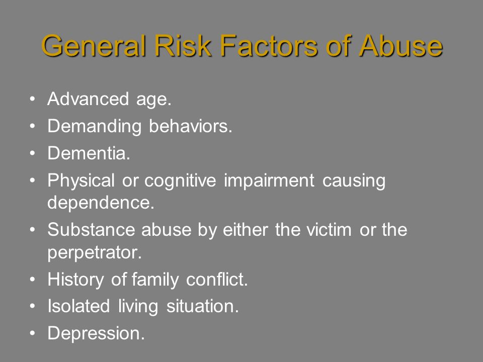 General Risk Factors of Abuse