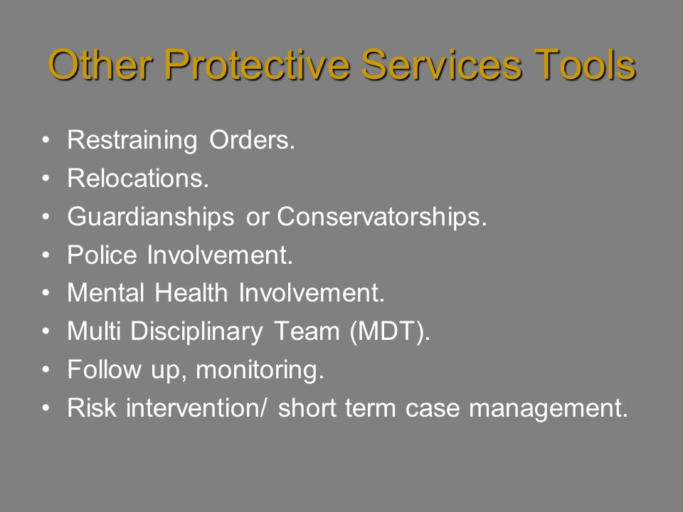 Other Protective Services Tools