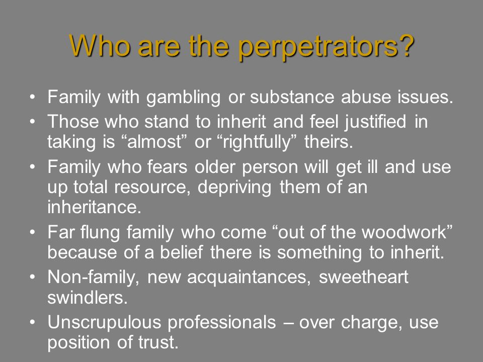 Who are the perpetrators