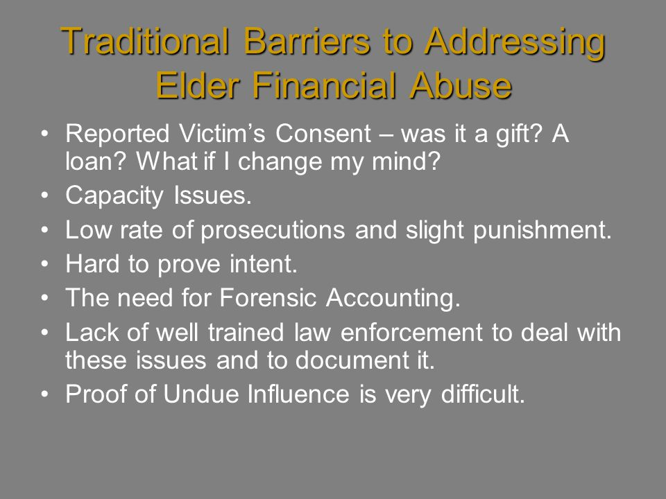 Traditional Barriers to Addressing Elder Financial Abuse