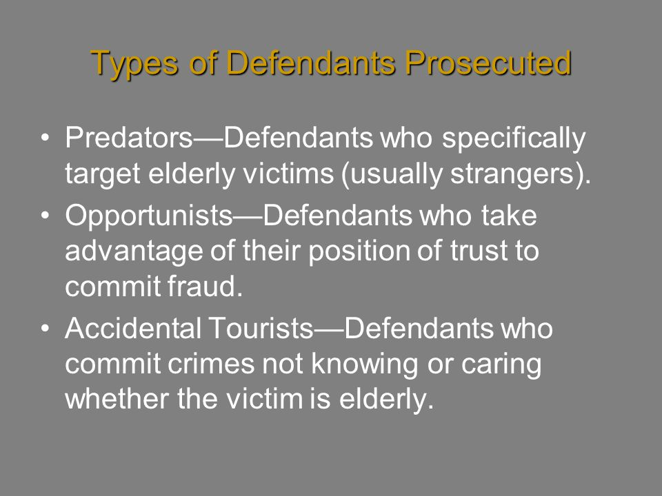 Types of Defendants Prosecuted