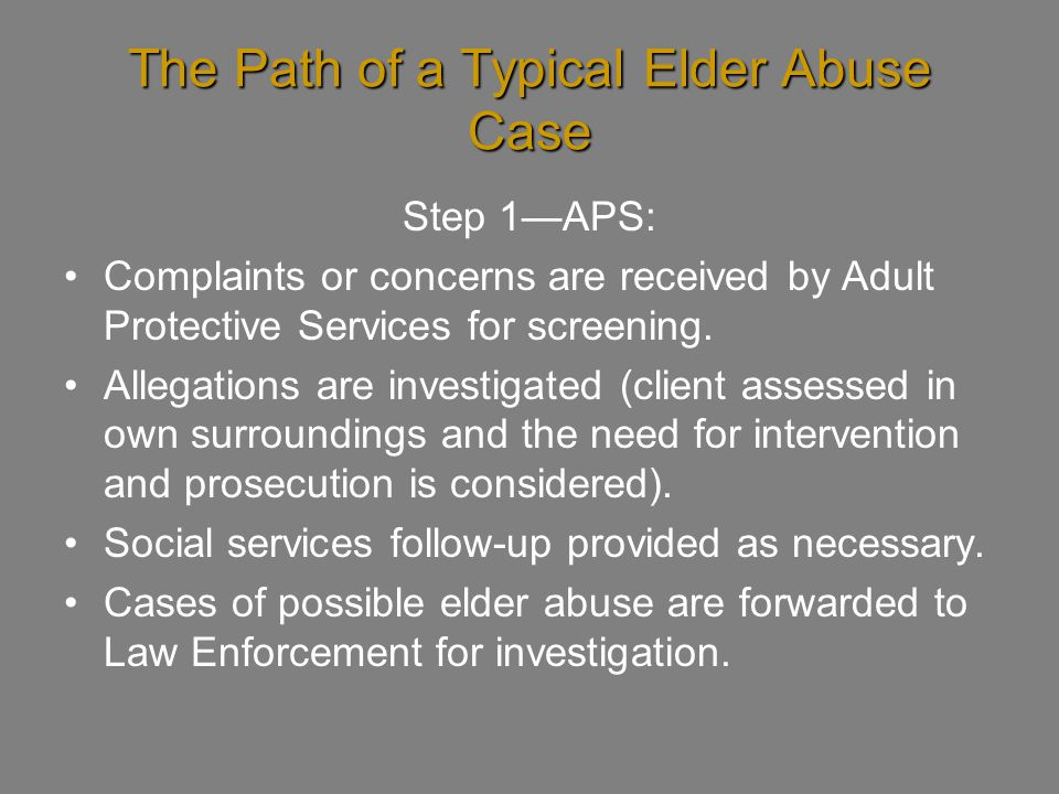The Path of a Typical Elder Abuse Case